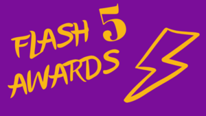 NOVEMBER FLASH 5 AWARDS