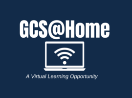 GCHS Online Enrollment Open for 20-21  Virtual Option