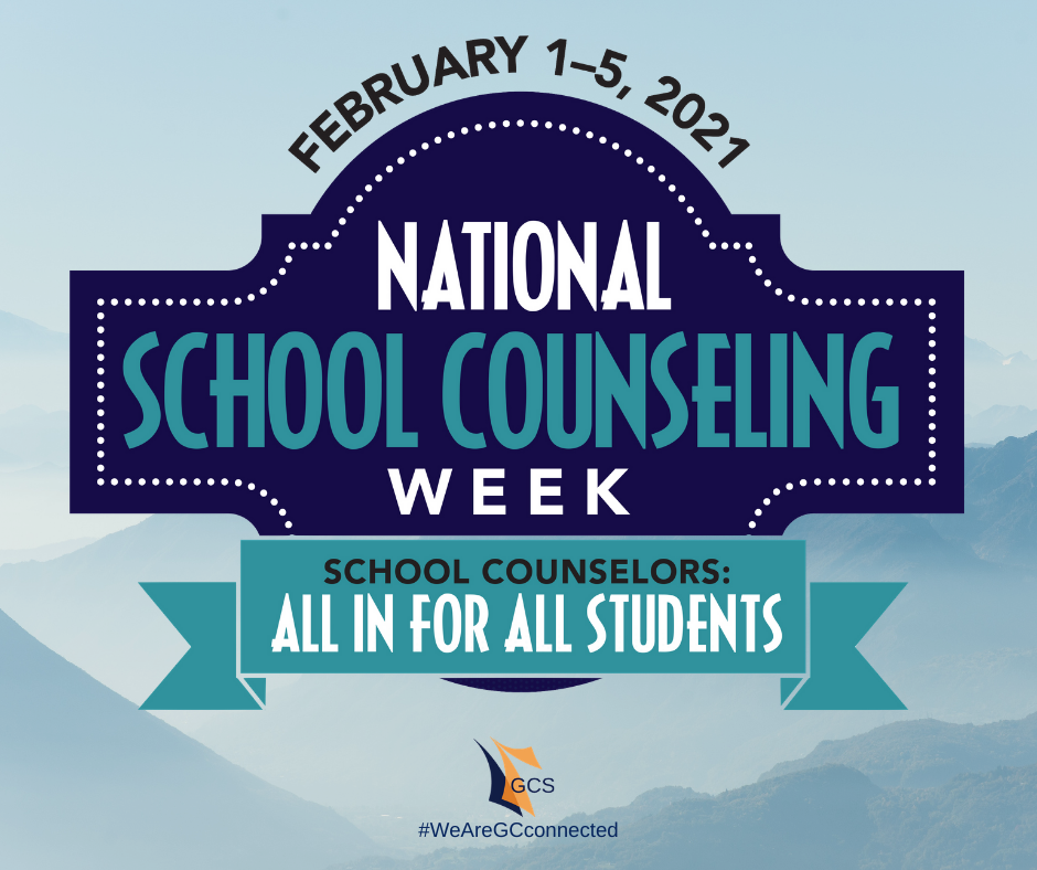 Natl School Counselors Week Feb 1 - 5