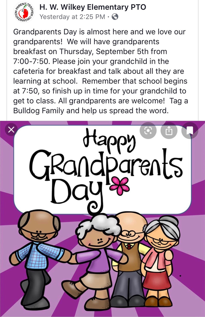 Hope to see lots of Grandparents at Wilkey on Thursday morning for breakfast.