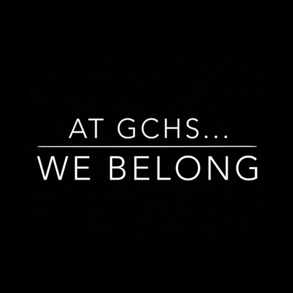 At GCHS We Belong